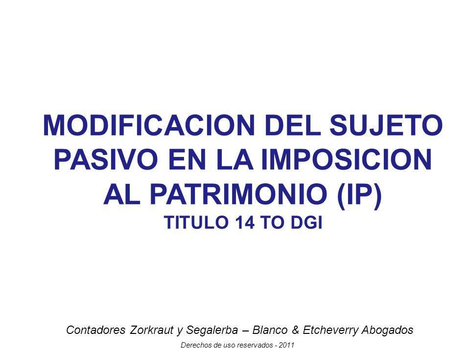 MODIFICACION DEL SUJETO PASIVO EN LA IMPOSICION AL PATRIMONIO (IP)