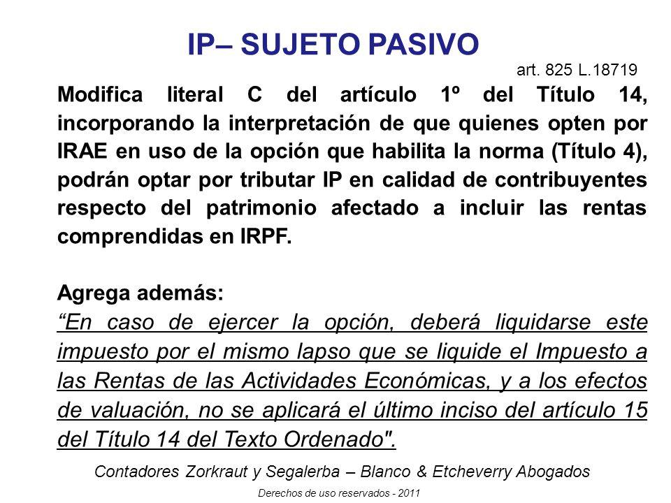IP– SUJETO PASIVO art. 825 L.18719.