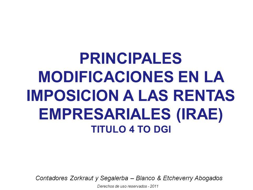 PRINCIPALES MODIFICACIONES EN LA IMPOSICION A LAS RENTAS EMPRESARIALES (IRAE)