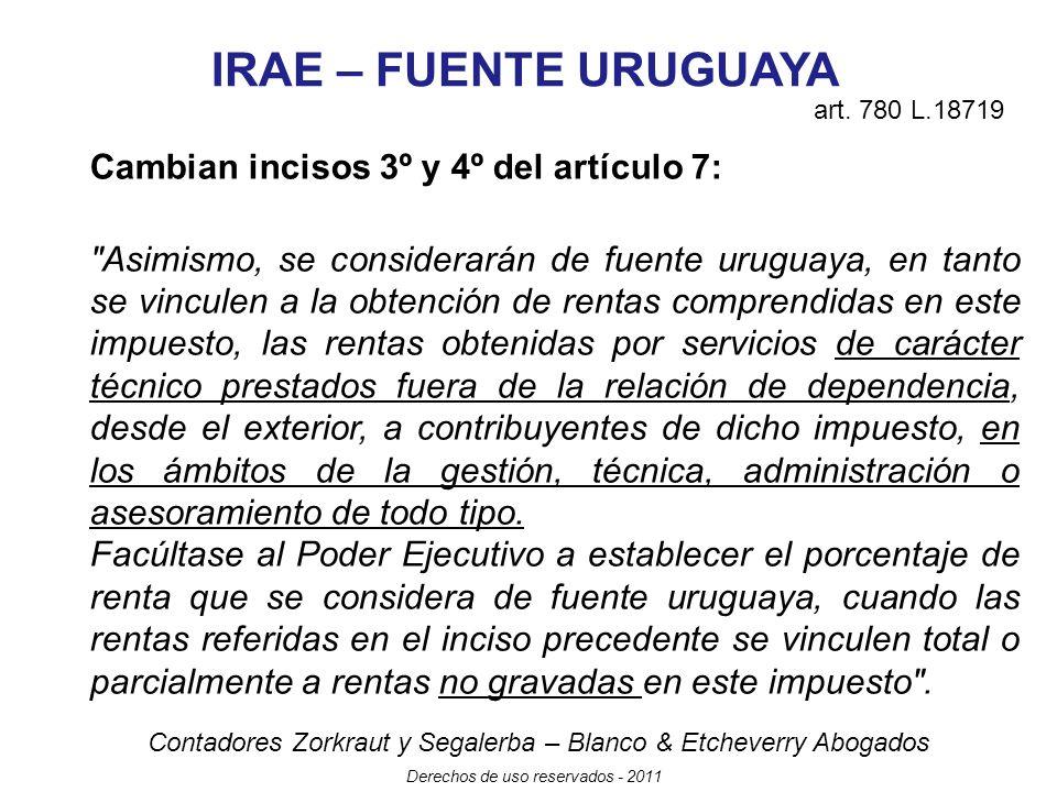 IRAE – FUENTE URUGUAYA Cambian incisos 3º y 4º del artículo 7: