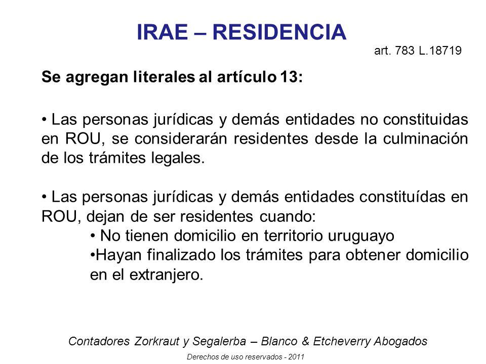 IRAE – RESIDENCIA Se agregan literales al artículo 13: