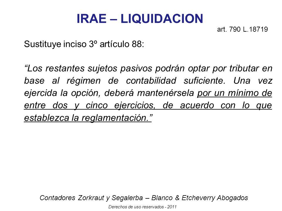 IRAE – LIQUIDACION art. 790 L.18719. Sustituye inciso 3º artículo 88: