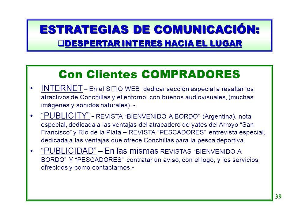 DESPERTAR INTERES HACIA EL LUGAR
