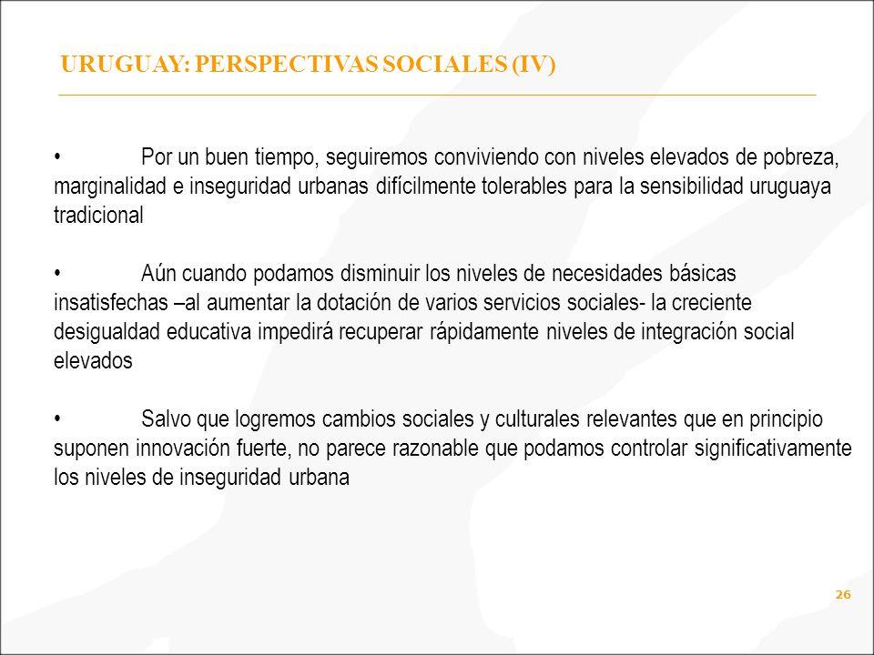 URUGUAY: PERSPECTIVAS SOCIALES (IV)