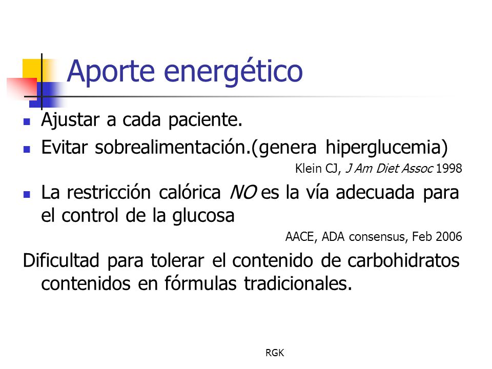 Aporte energético Ajustar a cada paciente.