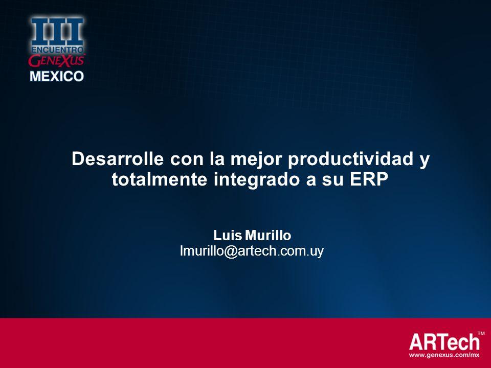 Desarrolle con la mejor productividad y totalmente integrado a su ERP