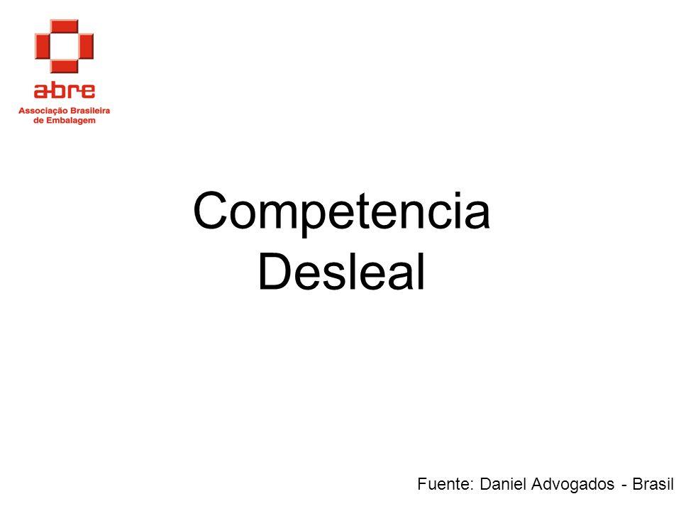 Competencia Desleal Fuente: Daniel Advogados - Brasil
