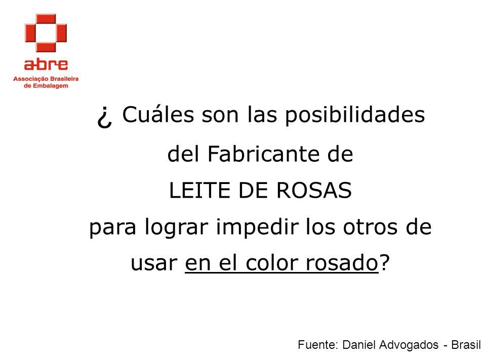 ¿ Cuáles son las posibilidades del Fabricante de LEITE DE ROSAS para lograr impedir los otros de usar en el color rosado