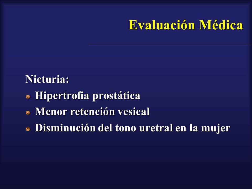 Evaluación Médica Nicturia: Hipertrofia prostática