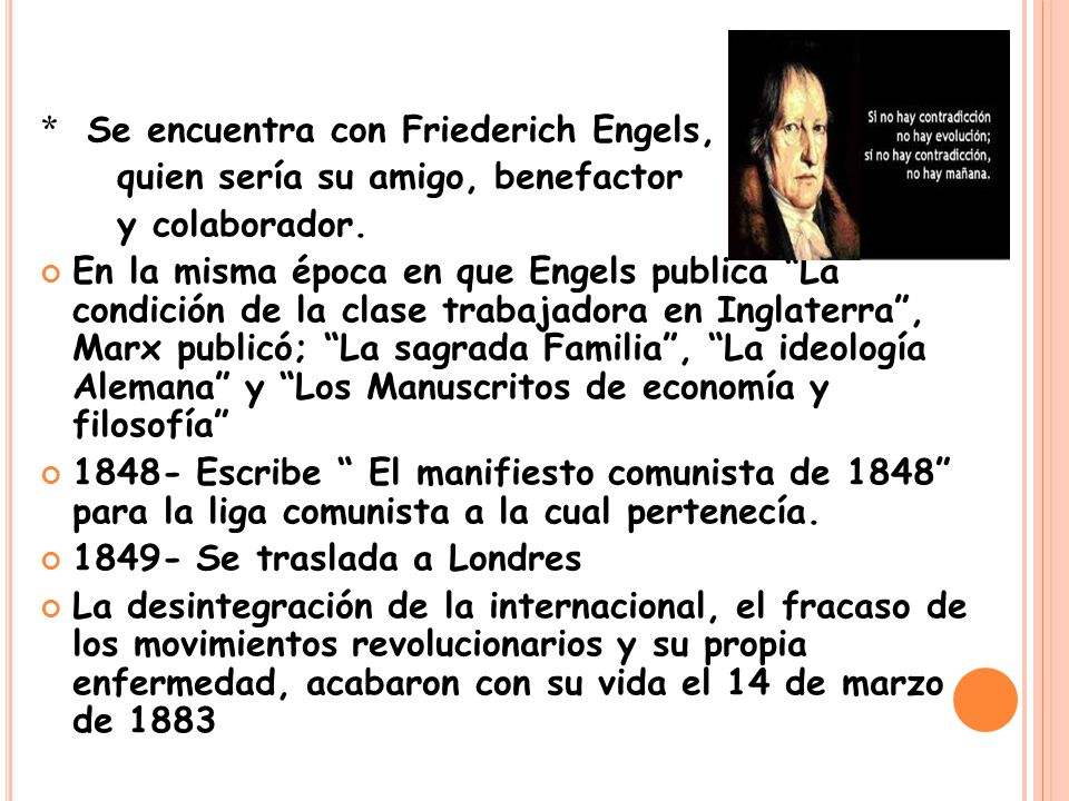 * Se encuentra con Friederich Engels,
