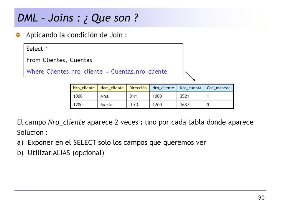 DML – Joins : ¿ Que son Aplicando la condición de Join :
