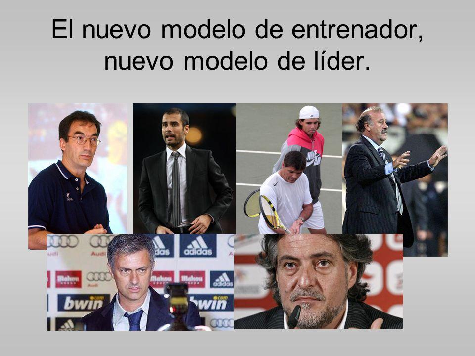 El nuevo modelo de entrenador, nuevo modelo de líder.