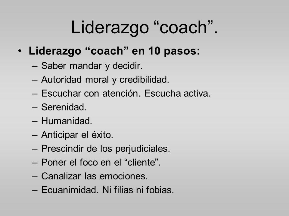Liderazgo coach . Liderazgo coach en 10 pasos: