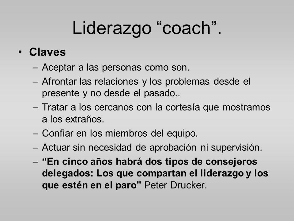 Liderazgo coach . Claves Aceptar a las personas como son.