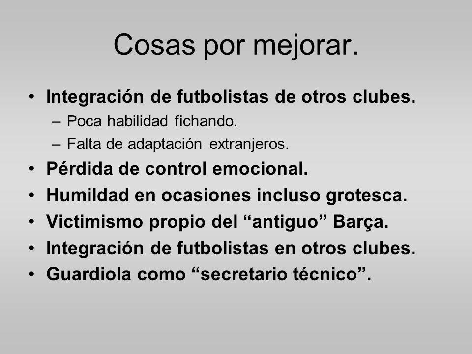 Cosas por mejorar. Integración de futbolistas de otros clubes.