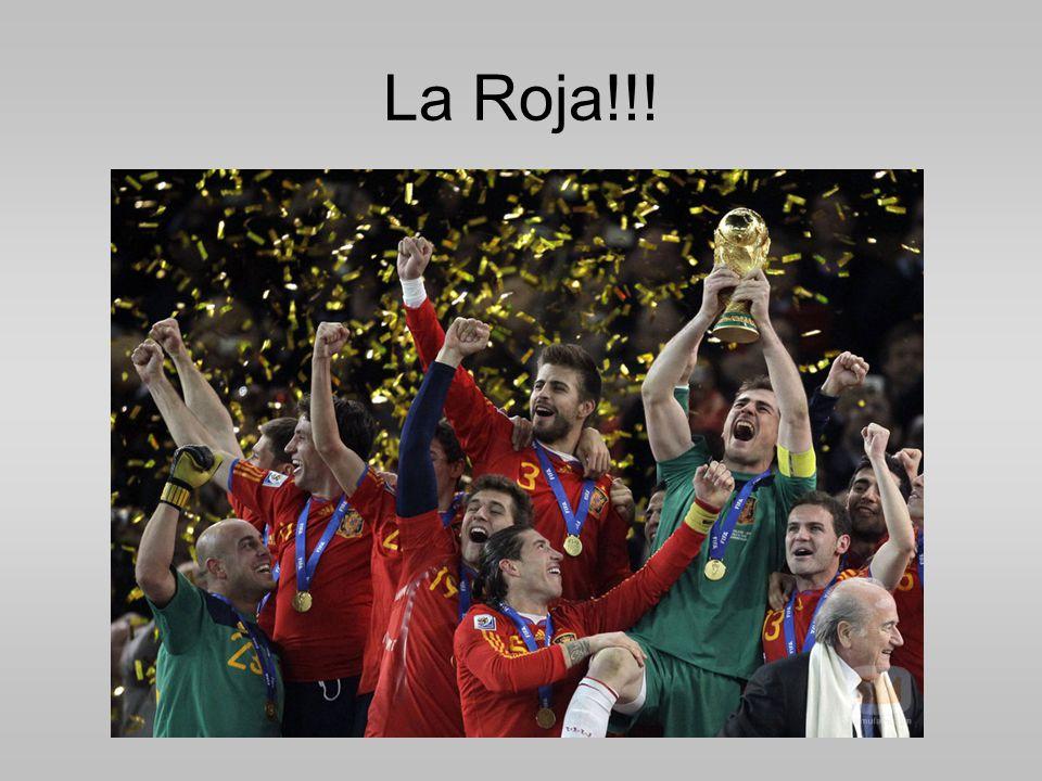 La Roja!!!