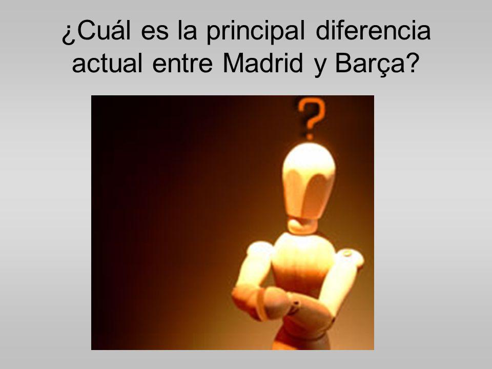 ¿Cuál es la principal diferencia actual entre Madrid y Barça