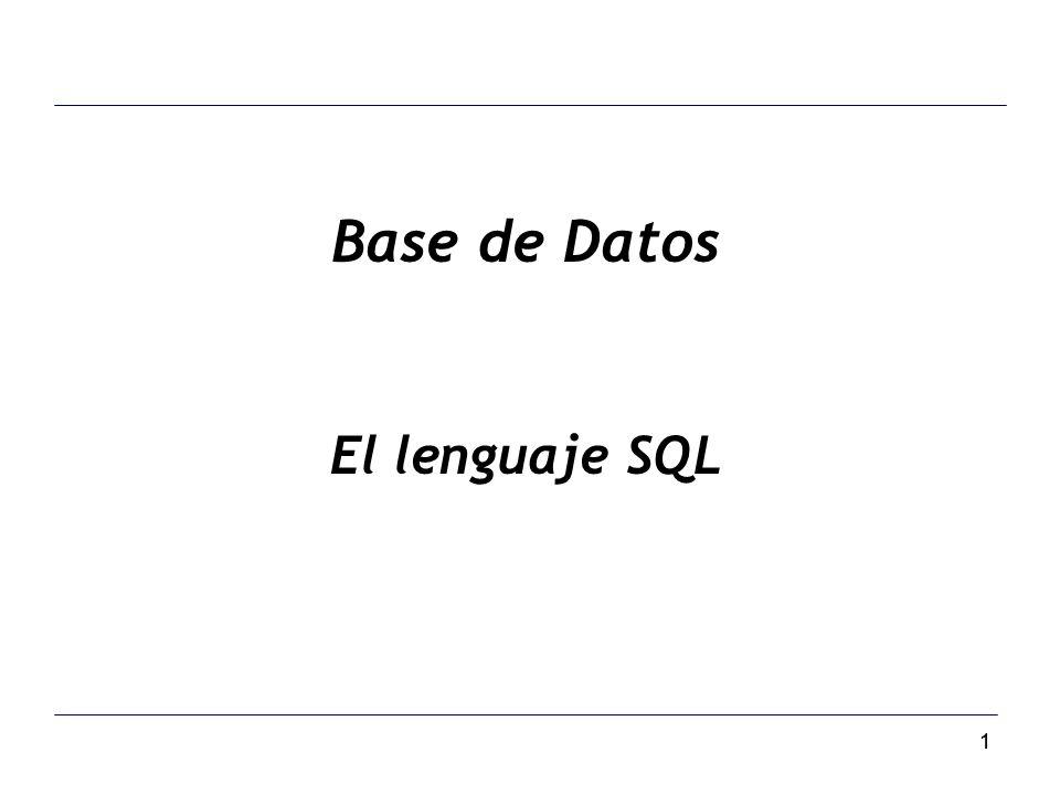 Base de Datos El lenguaje SQL 1