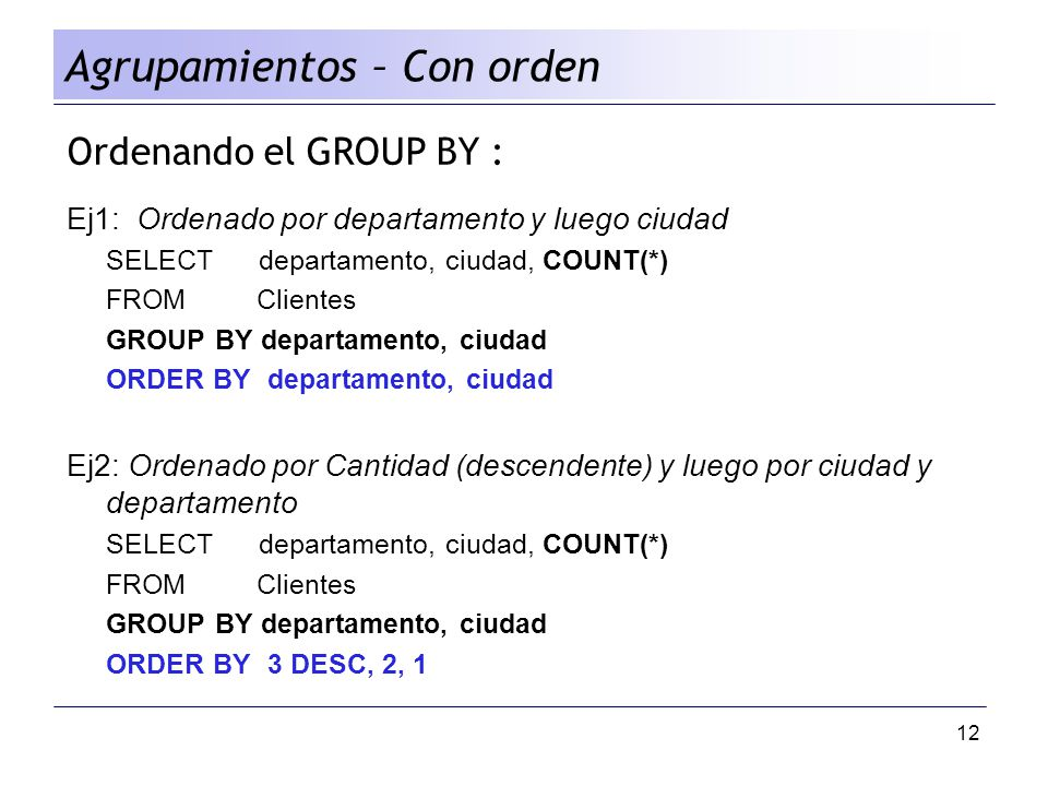Agrupamientos – Con orden