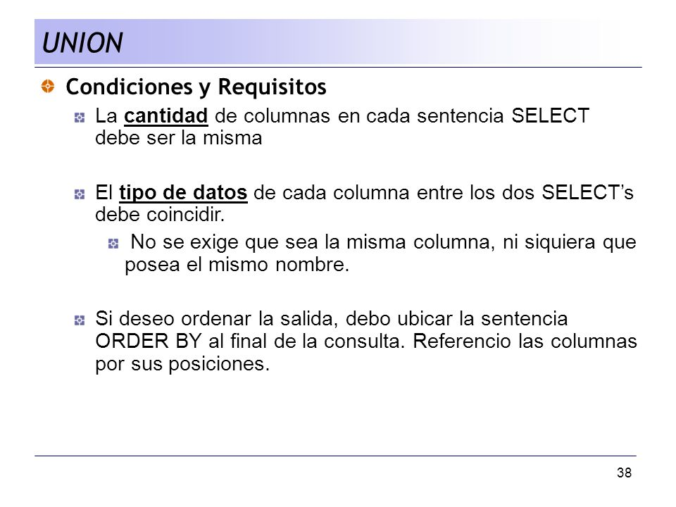 UNION Condiciones y Requisitos