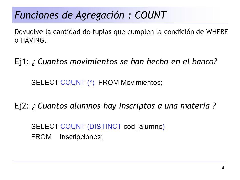 Funciones de Agregación : COUNT