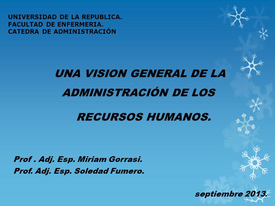 UNA VISION GENERAL DE LA ADMINISTRACIÓN DE LOS