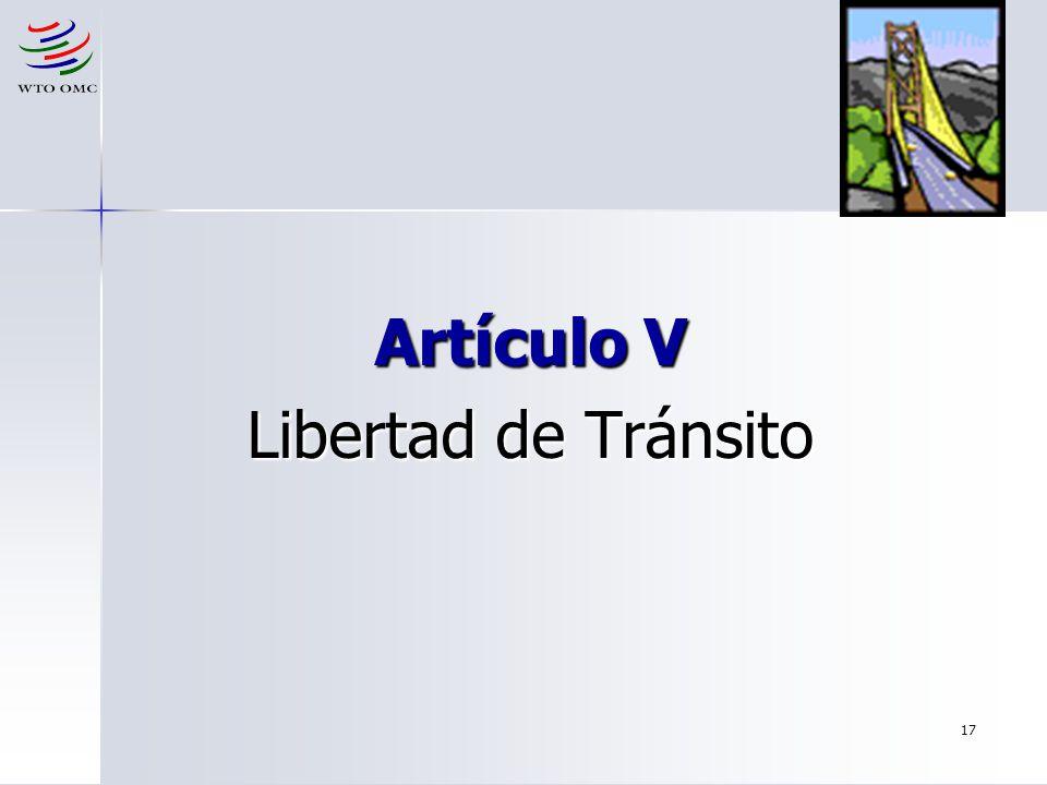 Artículo V Libertad de Tránsito