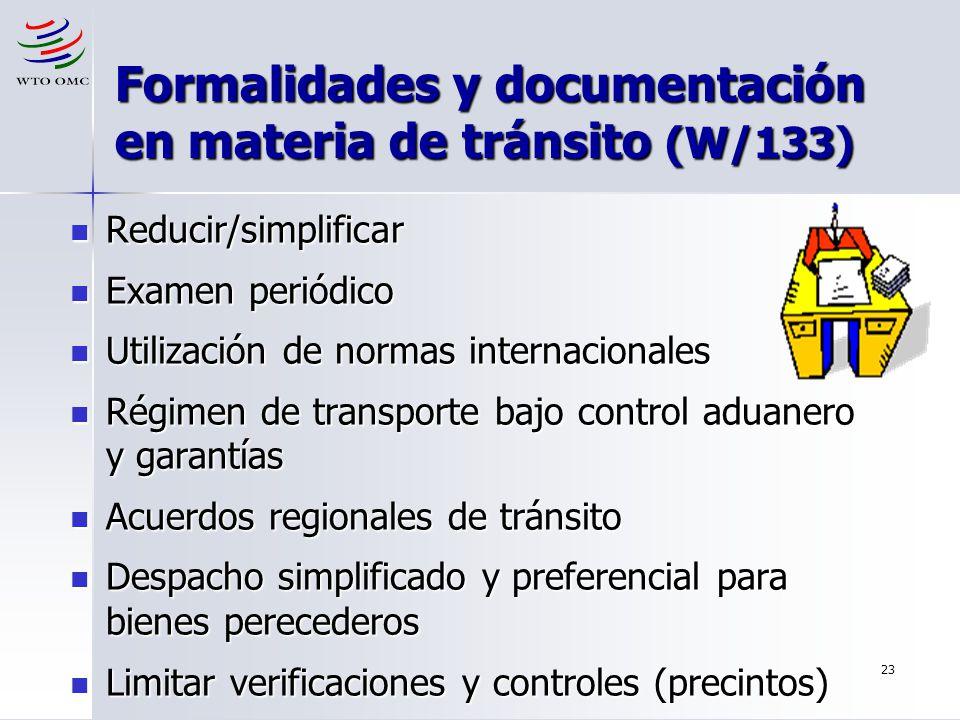 Formalidades y documentación en materia de tránsito (W/133)