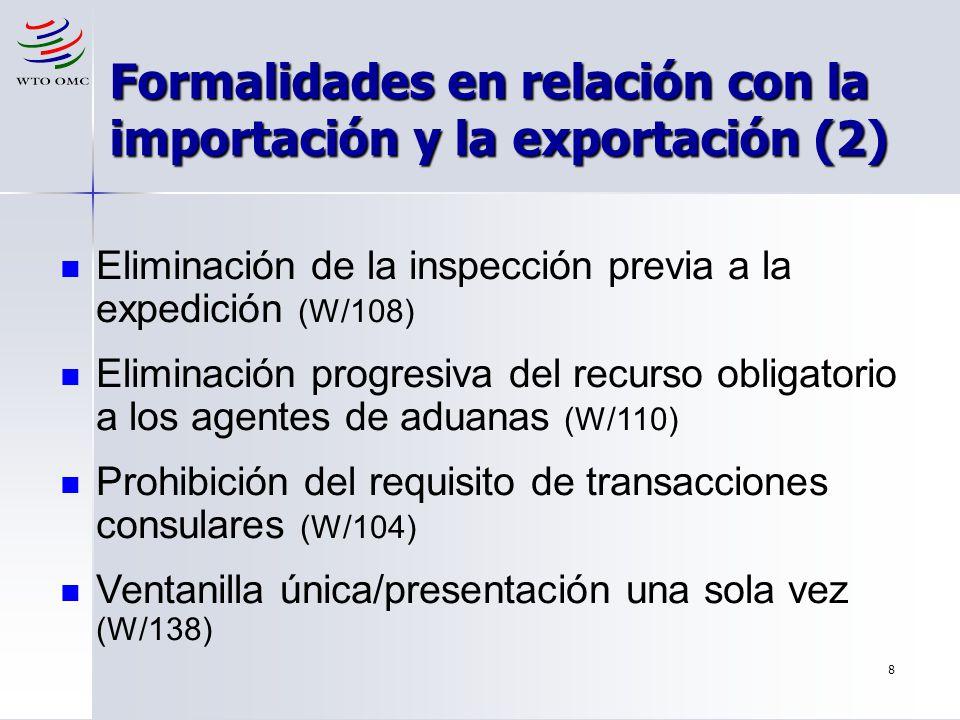 Formalidades en relación con la importación y la exportación (2)