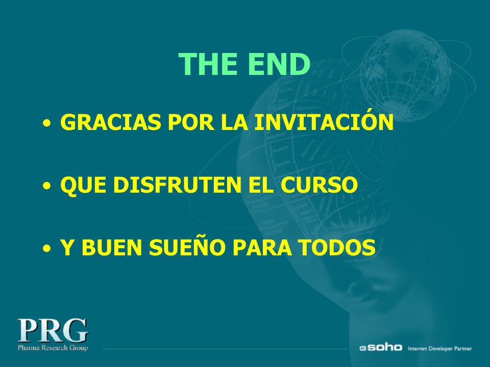 THE END GRACIAS POR LA INVITACIÓN QUE DISFRUTEN EL CURSO