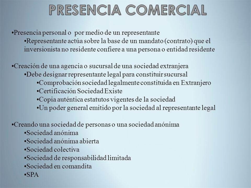 PRESENCIA COMERCIAL Presencia personal o por medio de un representante