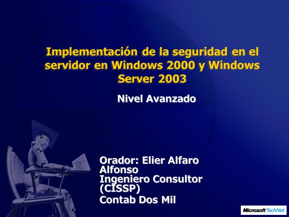 Implementación de la seguridad en el servidor en Windows 2000 y Windows Server 2003