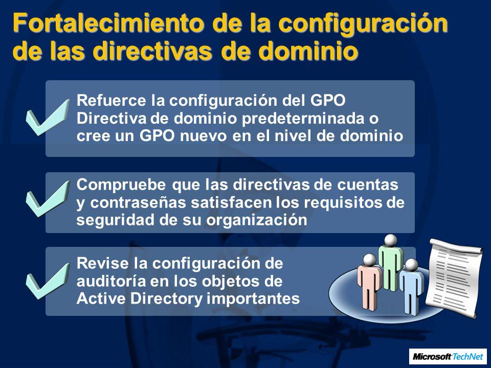 Fortalecimiento de la configuración de las directivas de dominio