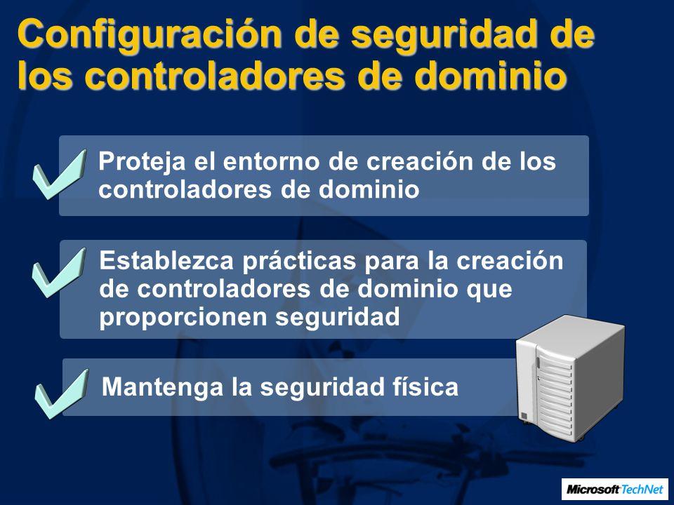 Configuración de seguridad de los controladores de dominio