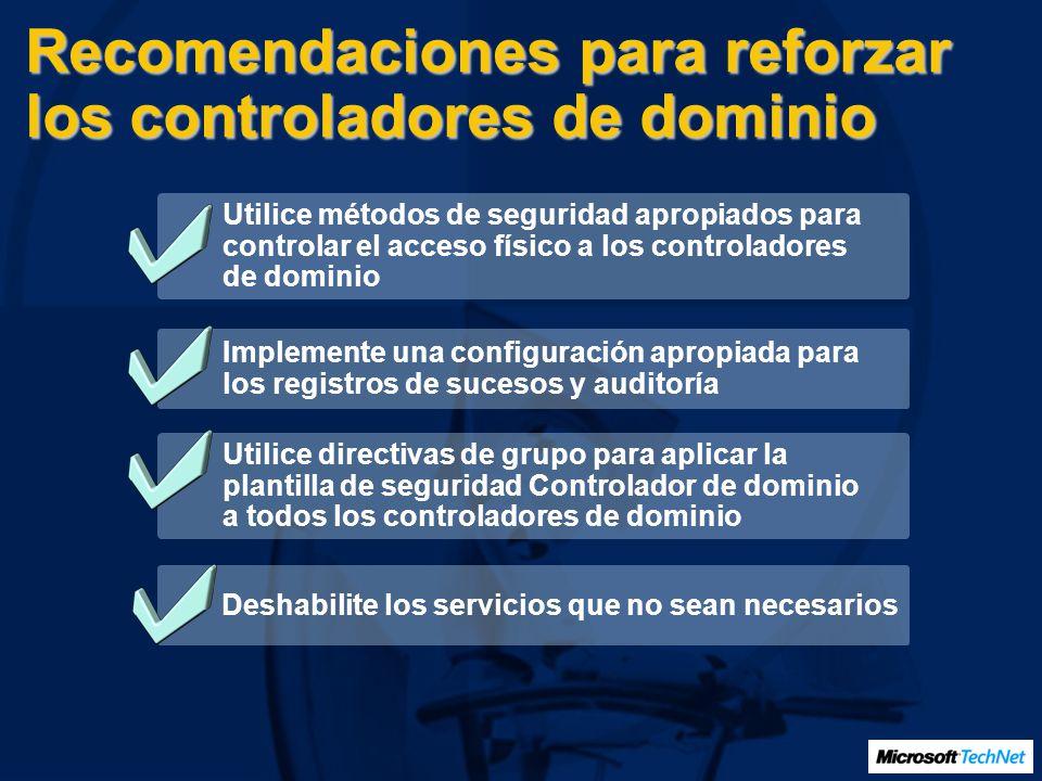 Recomendaciones para reforzar los controladores de dominio