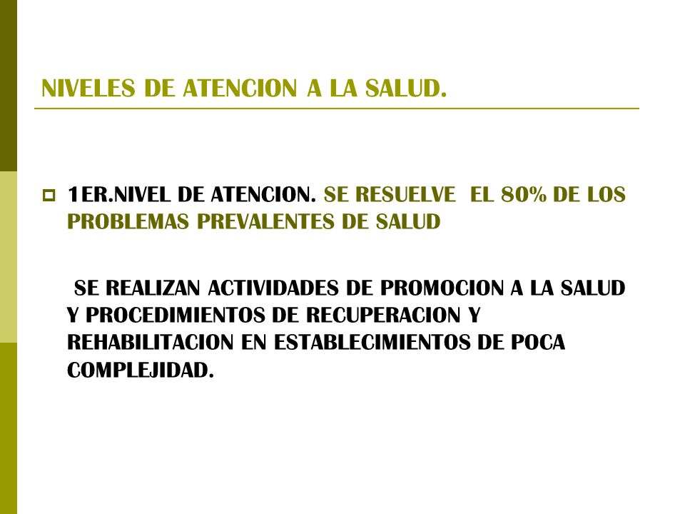 NIVELES DE ATENCION A LA SALUD.