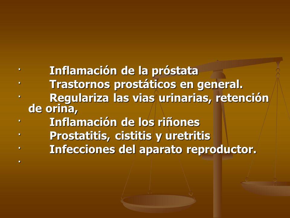 · Inflamación de la próstata