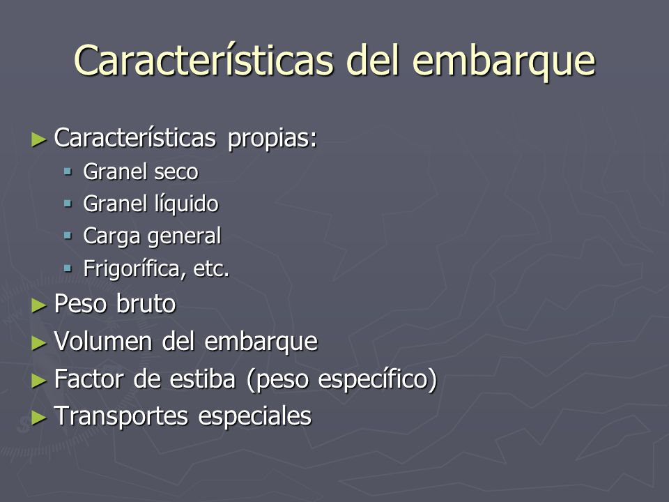 Características del embarque