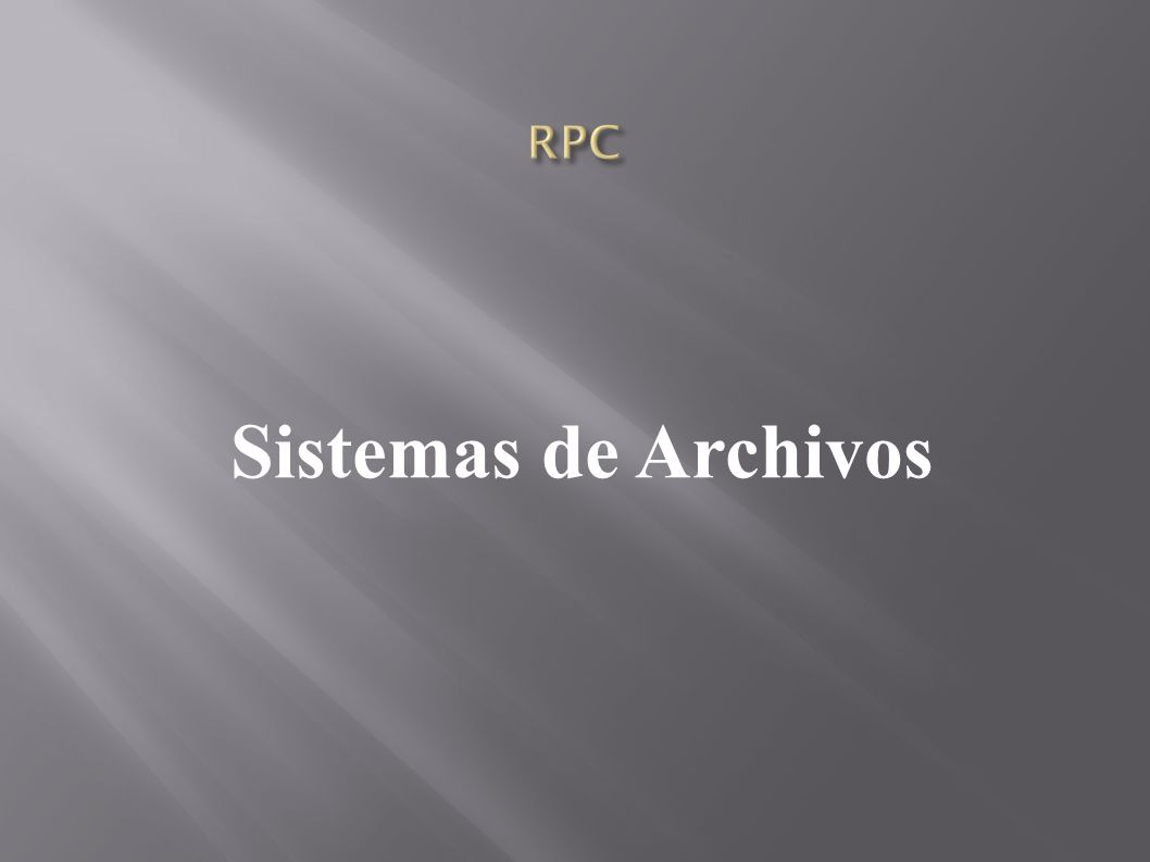 RPC Sistemas de Archivos