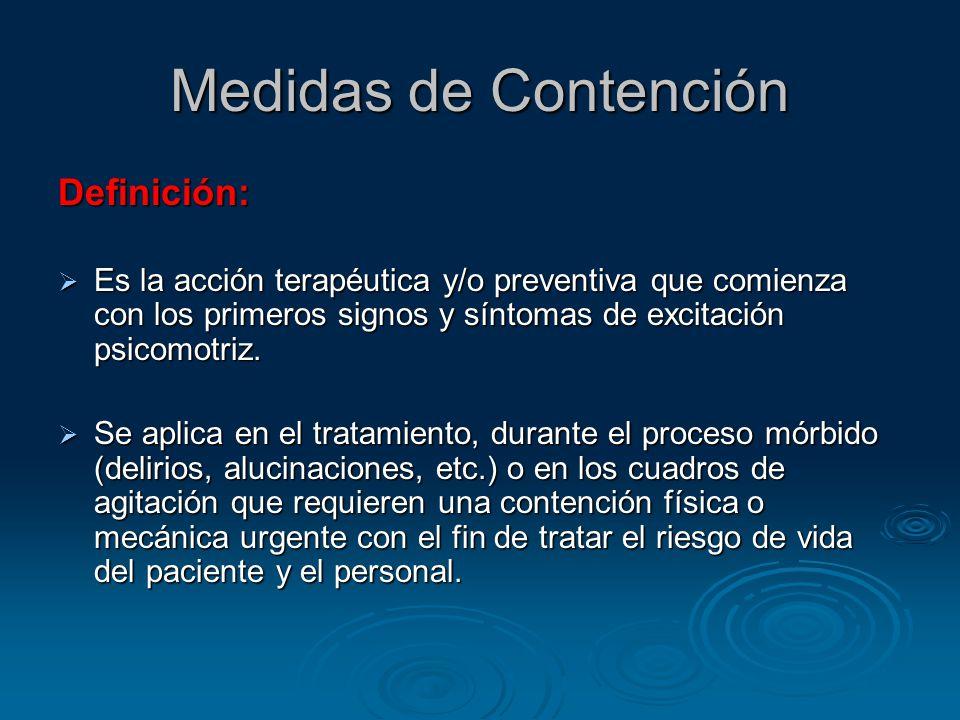 Medidas de Contención Definición: