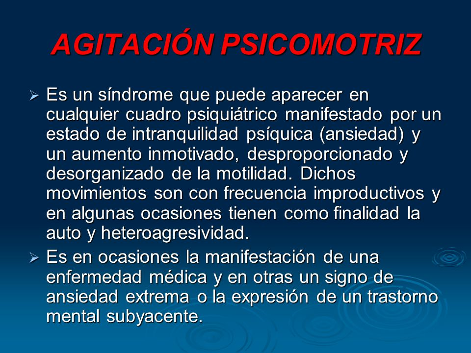 AGITACIÓN PSICOMOTRIZ