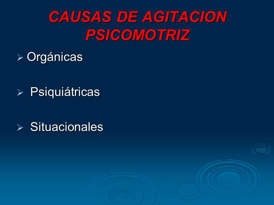 CAUSAS DE AGITACION PSICOMOTRIZ