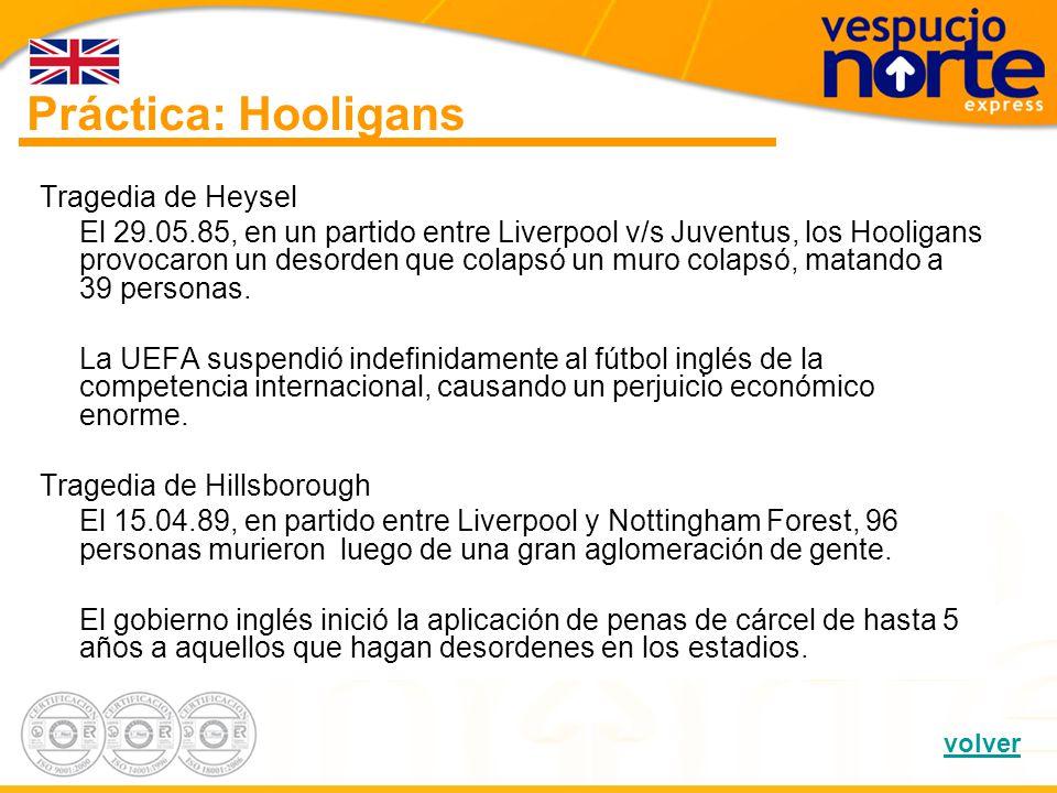 Práctica: Hooligans Tragedia de Heysel
