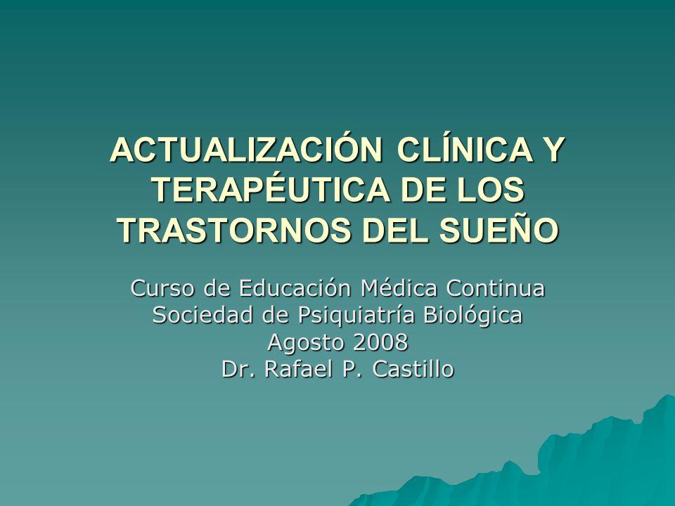 ACTUALIZACIÓN CLÍNICA Y TERAPÉUTICA DE LOS TRASTORNOS DEL SUEÑO