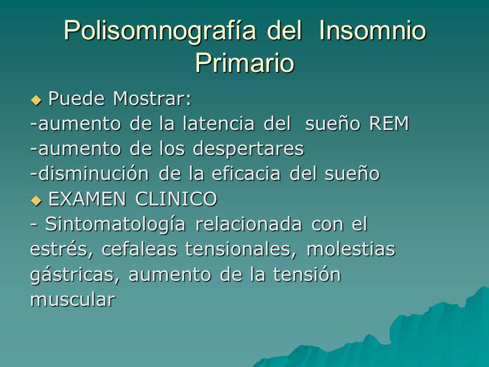 Polisomnografía del Insomnio Primario