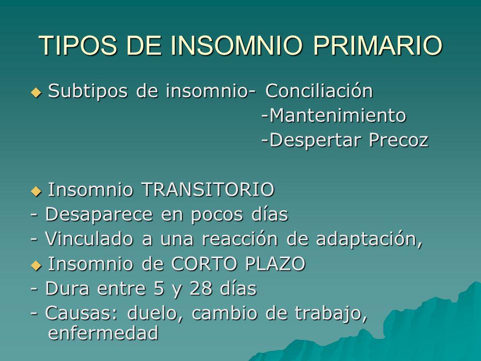 TIPOS DE INSOMNIO PRIMARIO
