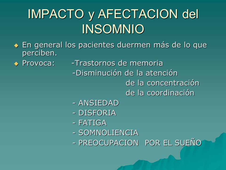 IMPACTO y AFECTACION del INSOMNIO