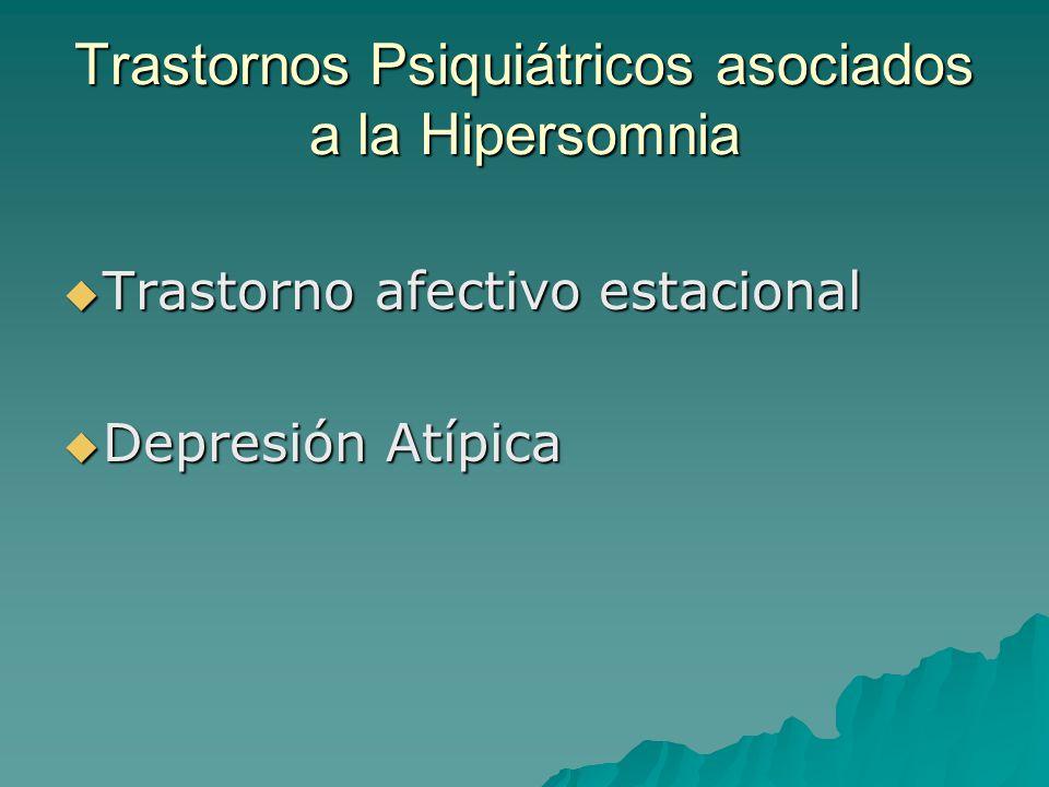 Trastornos Psiquiátricos asociados a la Hipersomnia
