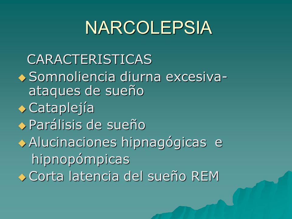 NARCOLEPSIA CARACTERISTICAS