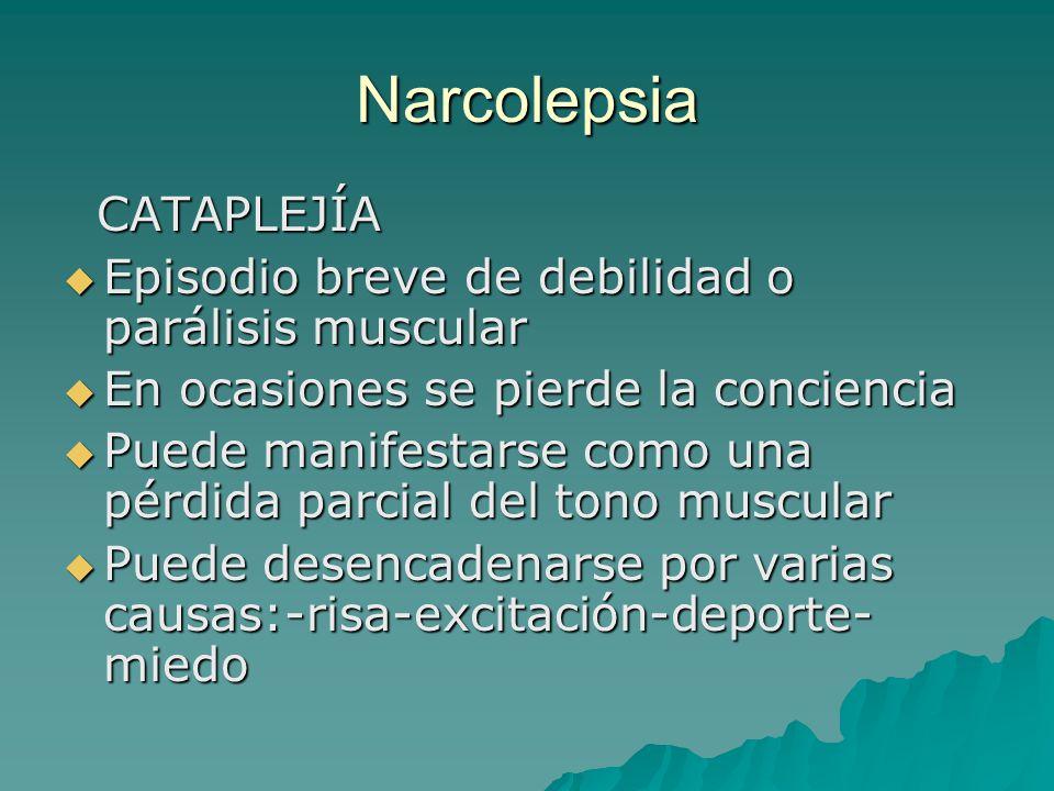 Narcolepsia CATAPLEJÍA